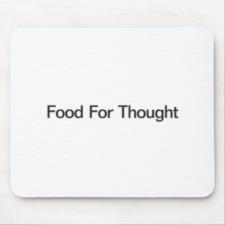 Food For Thought Mousepads