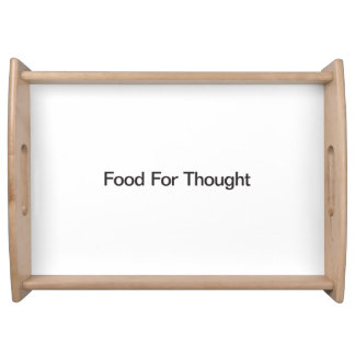 Food For Thought Serving Trays