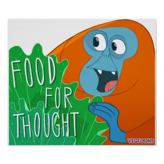 Food For Thought Posters