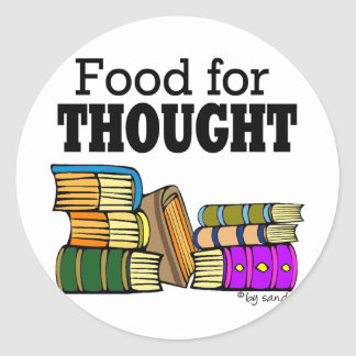 Food for Thought Round Sticker