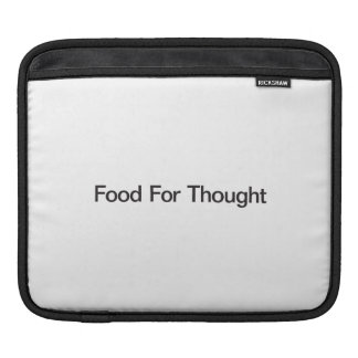 Food For Thought Sleeve For iPads
