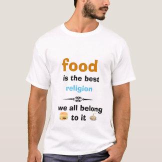 food is best religion tshirt