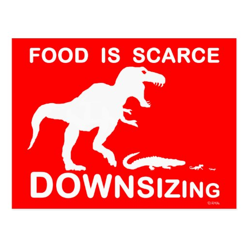 Food is scarce, downsizing post cards