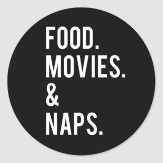 Food Movies and Naps Print Stickers
