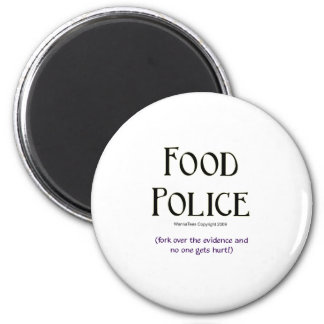 Food Police: Fork Over the Evidence 6 Cm Round Magnet