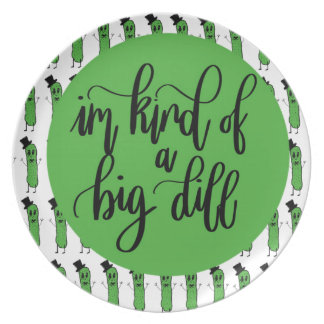 "Food pun ""IM KIND OF A BIG DILL"" Plate"
