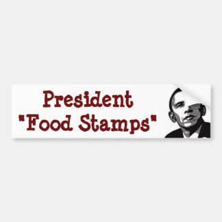 Food stamps bumper stickers