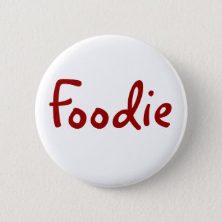 Foodie 6 Cm Round Badge