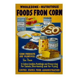 Foods From Corn Vintage WW1 Poster