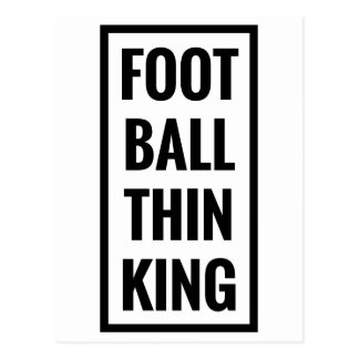 foot ball think king or football thinking? postcard