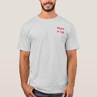 Foot n' 1/2 T-Shirt
