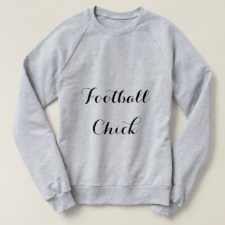 Football Chick Sweatshirt