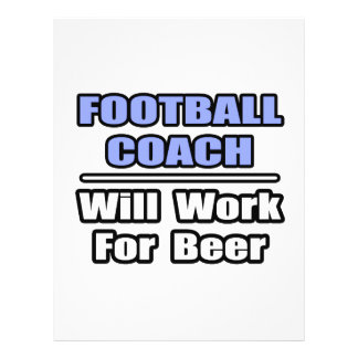 Football Coach...Will Work For Beer Flyer Design