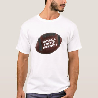 Football Fanatic Locksmith T-Shirt
