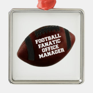 Football Fanatic Office Manager Metal Ornament