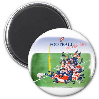 Football 'hail mary pass', tony fernandes 6 cm round magnet