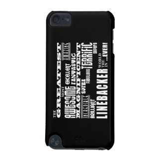 Football Linebackers : Greatest Linebacker iPod Touch (5th Generation) Case