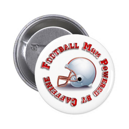 Football Mom Powered by Caffine Pinback Button