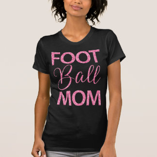 Football Mom Shirts With Pink Glitter Effect