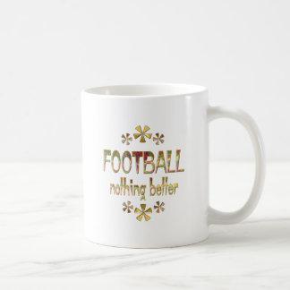 FOOTBALL Nothing Better Mug