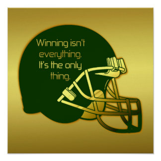 Football Quote in Green: Winning Is the Only Thing Poster