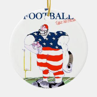 Football take no prisoners, tony fernandes ceramic ornament