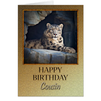 For a cousin a Birthday with a snow leopard Card