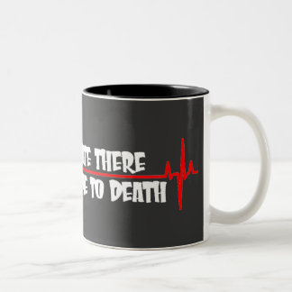 For a Minute There You Bored Me To Death Two-Tone Mug