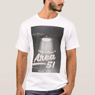"""For a show"" Area 51 mono poster T-Shirt"