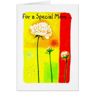 For a Special Mom ... Card