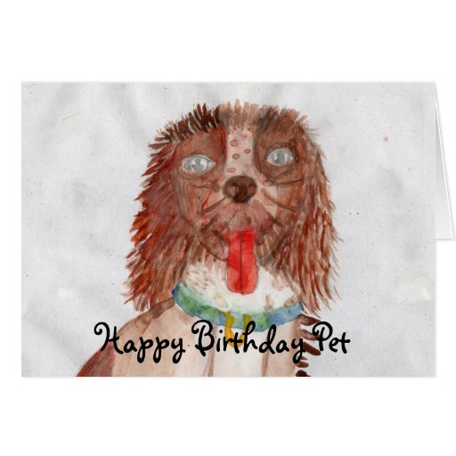 For all Pet Lovers and Best Friends out there... Greeting Card