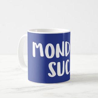 For anyone who hates Mondays Coffee Mug