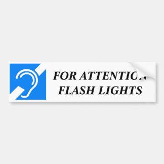 FOR ATTENTION FLASH LIGHTS BUMPER STICKER