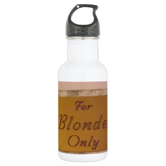 For Blondes Only 532 Ml Water Bottle