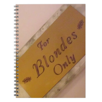 For Blondes Only Note Books
