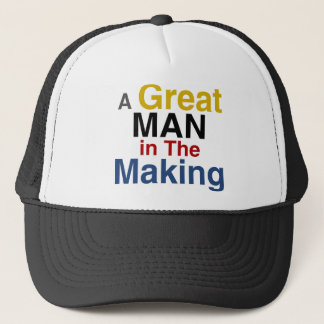 for boys and kids - a great man in the making trucker hat