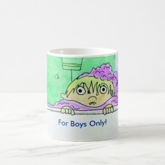 For Boys Only, For Boys Only! Coffee Mug