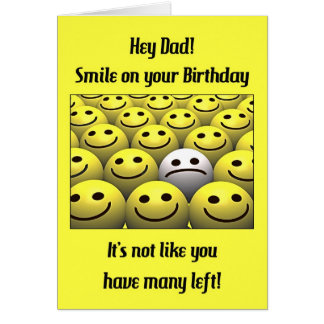 For Dad, smile on your birthday! Card