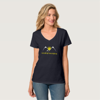 For Every dark night, there's a bright day T-Shirt
