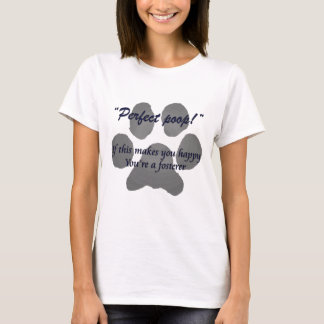 For fosteres T-Shirt