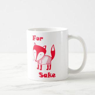 For FOX Sake mug.  Have some coffee for fox sake! Basic White Mug