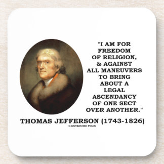 For Freedom Religion Against Maneuvers Jefferson Drink Coasters