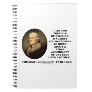 For Freedom Religion Against Maneuvers Jefferson Spiral Note Books