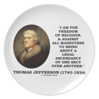 For Freedom Religion Against Maneuvers Jefferson Party Plates