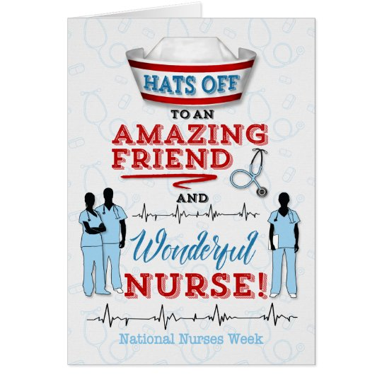 for Friend on National Nurses Week Hats Off Card
