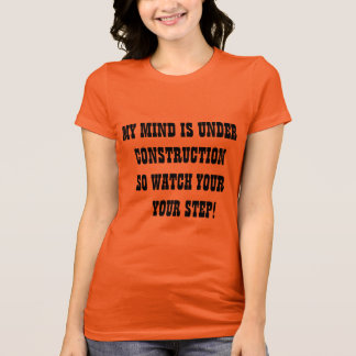 For gals who like to use humor and assertiveness. T-Shirt