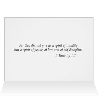 """""""For God did not give us a spirit of timidity"""" Card"""