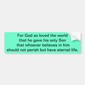 For God So Loved the World Bumper Sticker
