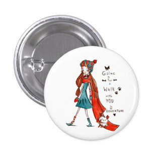 For Going to walk with you is an adventure 3 Cm Round Badge