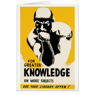 For Greater Knowledge Greeting Card